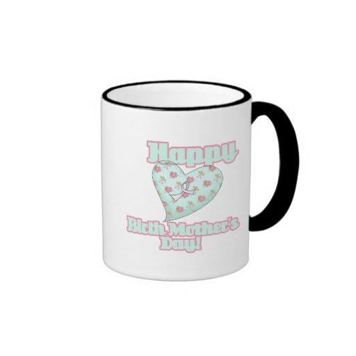 Happy Birth Mothers Day Ribbon Heart Mug