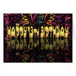 Happy Birthday 13 streamers Greeting Cards