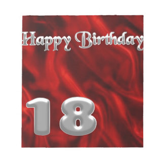 Happy Birthday 18 - red silk Notepad