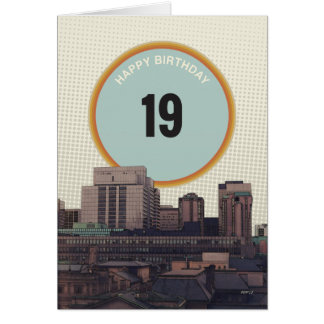 Happy Birthday 19 Years Old Greeting Card