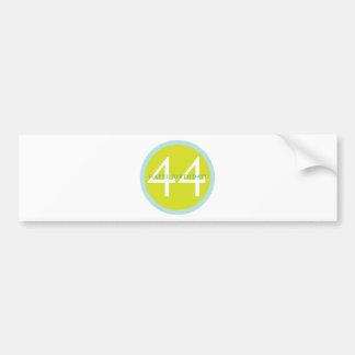 Happy Birthday, 44! Bumper Sticker