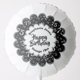 Happy Birthday 75th Black White Fun Party Pattern Balloon