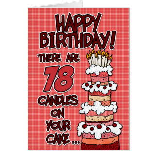 Happy Birthday - 78 Years Old Greeting Card