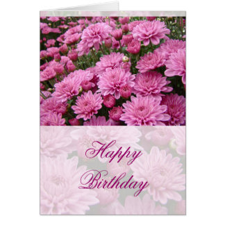 Happy Birthday - A Sea of Pink Chrysanthemums #2 Card