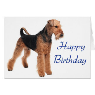 Happy Birthday Airedale Terrier Dog Greeting Card