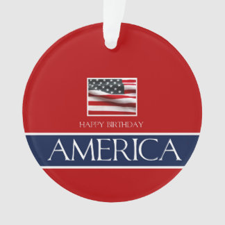 Happy Birthday America! Ornament