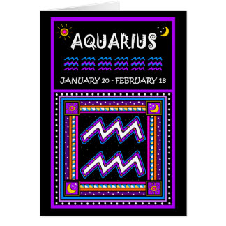 HAPPY BIRTHDAY AQUARIUS! CARD