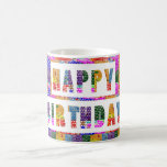 HAPPY BIRTHDAY : Artist Created Font n Colour Basic White Mug