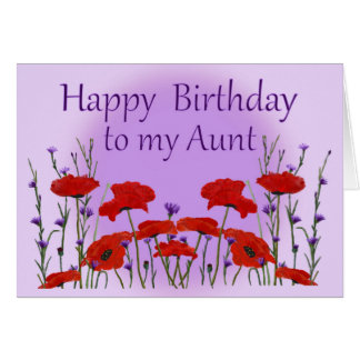 Happy Birthday, Aunt, Field of Poppies Greeting Card