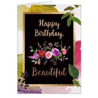 """Happy Birthday, Beautiful"", gold accented card"