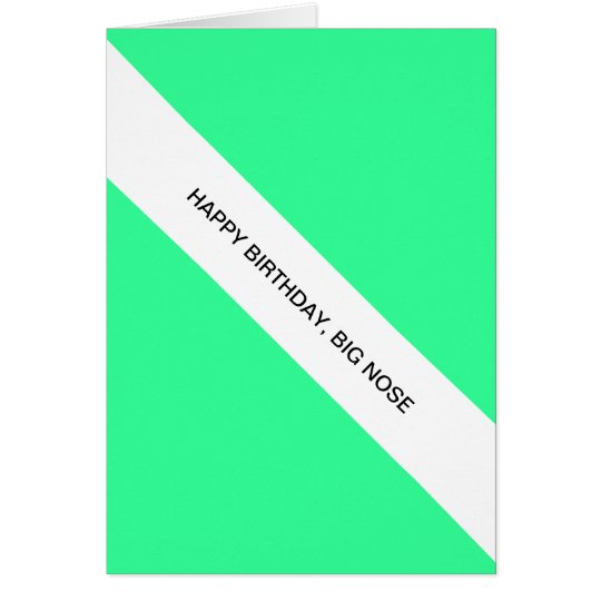 happy birthday, big nose card