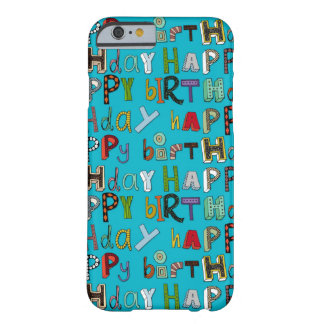 happy birthday blue barely there iPhone 6 case