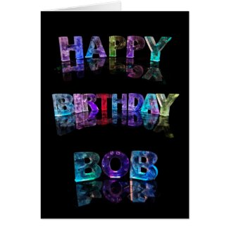 Happy Birthday Bob Card
