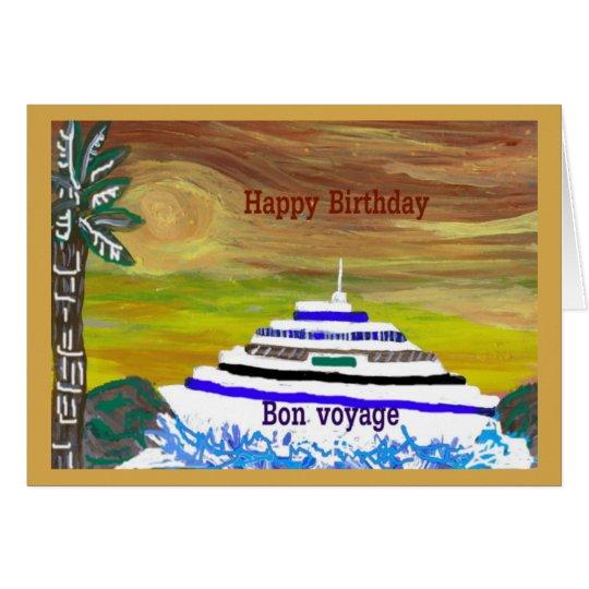 Happy Birthday/Bon Voyage Blank Note Greeting Card