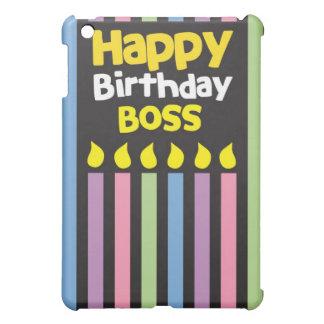 Happy Birthday BOSS! Case For The iPad Mini