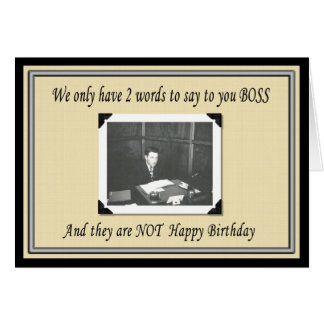 Happy Birthday Boss from Group Card