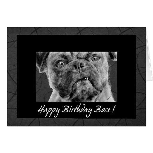 Happy Birthday Boss Funny Pug Dog Card for Office | Zazzle