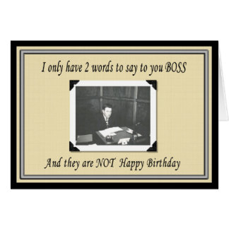 Happy Birthday Boss Greeting Card