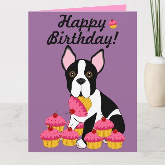Happy Birthday Boston Terrier Cupcakes Card