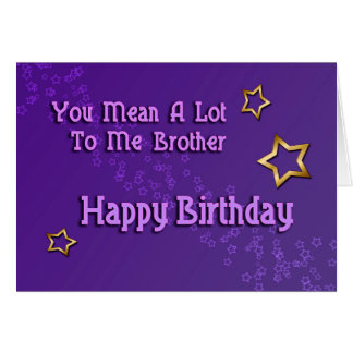 Happy Birthday Brother ( birthday) Card