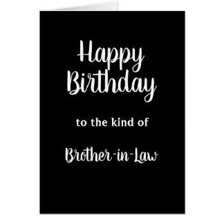 Happy Birthday Brother-in-Law Humor Card
