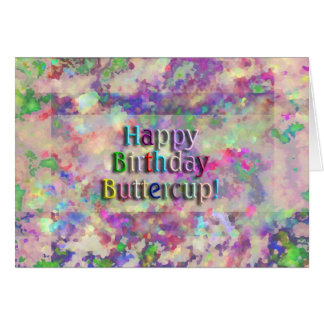 Happy Birthday Buttercup! Greeting Card