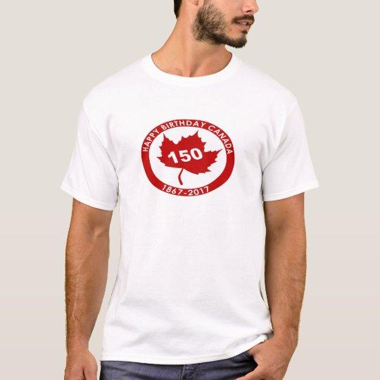 Happy Birthday Canada 150 T-Shirt