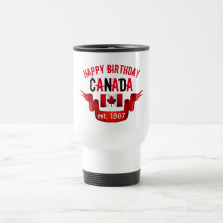Happy Birthday Canada est. 1867 - Travel Mug