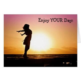 Happy Birthday Card: Enjoy Your Day Card