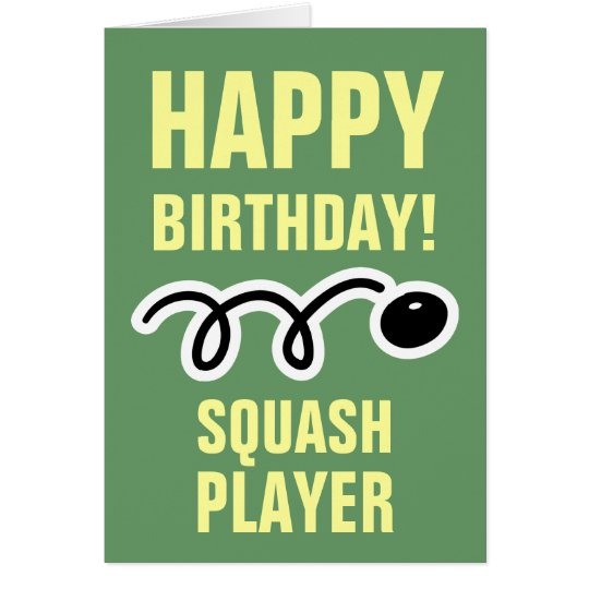 Happy Birthday card for squash player and fan