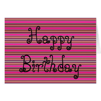 Happy Birthday Card Pattern Stripes Pink Neon