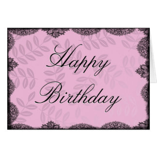 Happy Birthday Card - Pink Vintage Lace