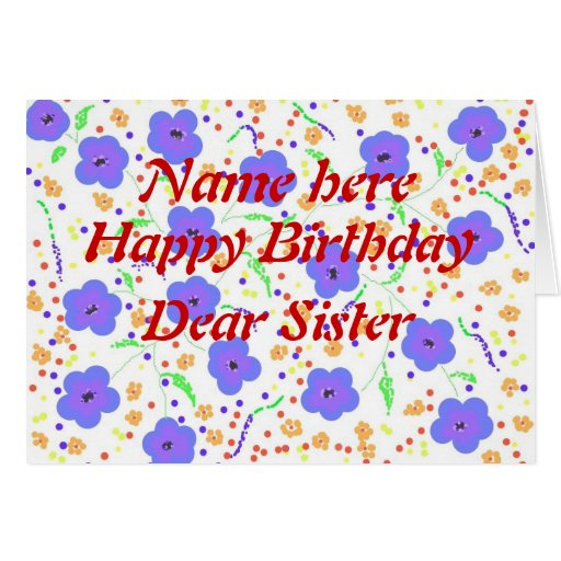 Happy Birthday Card Sister Add Name Front