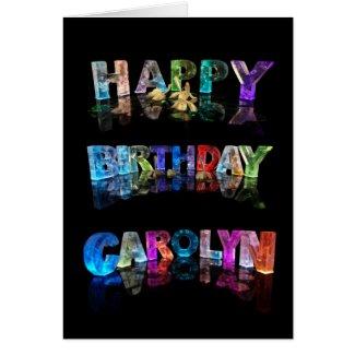 Happy Birthday Carolyn Card