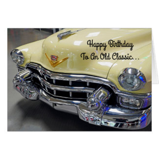 Happy Birthday Classic Car Buff Greeting Card