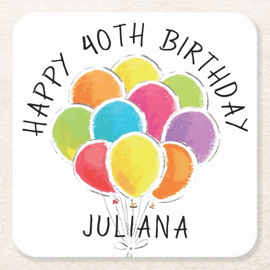 Happy Birthday Colourful Balloons Add Name Square Paper Coaster