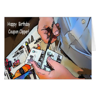 Happy Birthday Coupon Clipper Greeting Card