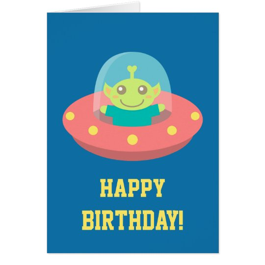 Happy Birthday, Cute Alien in Spacecraft Card