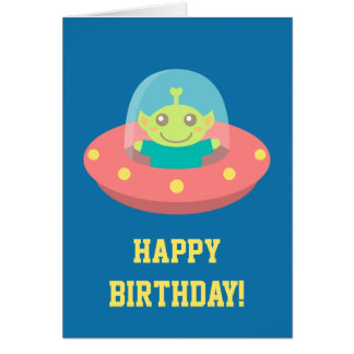 Happy Birthday, Cute Alien in Spacecraft Greeting Card
