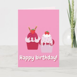Happy Birthday - Cute Pink Strawberry Shortcakes Card