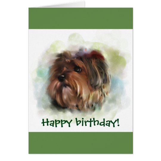 Happy birthday! Cute Yorkshire Terrier Art Card