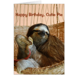Happy Birthday Cutie Pie Sloth Card