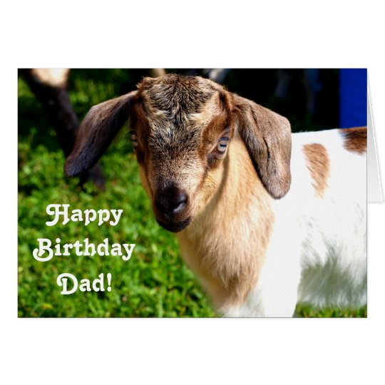 Happy Birthday Dad from Favourite Kid (with Goat)