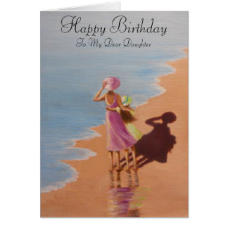Happy Birthday Daughter, greeting card