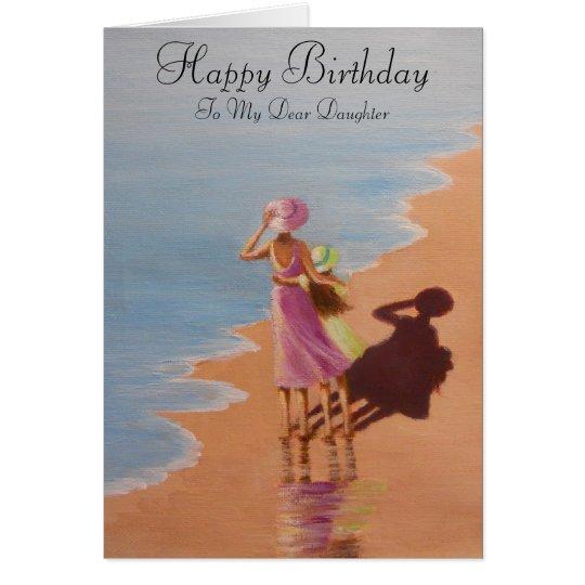 Happy Birthday Daughter, greeting card