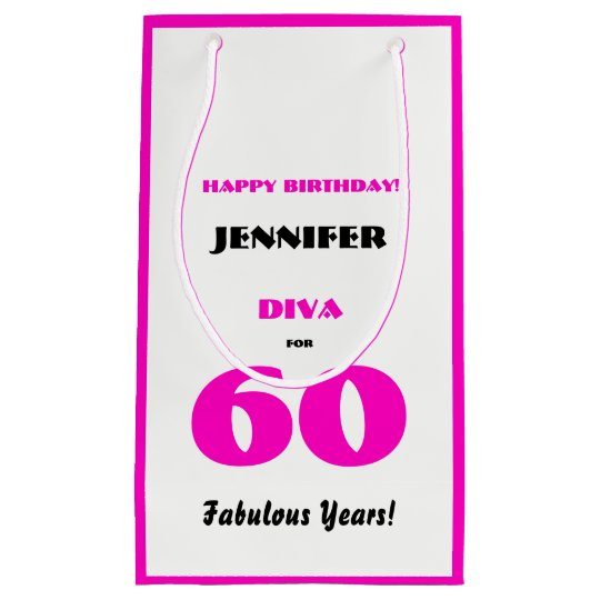 Happy Birthday Diva 60 Fabulous Years Hot Pink Small Gift Bag