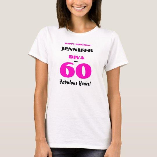 Happy Birthday Diva 60 Fabulous Years Hot Pink T-Shirt