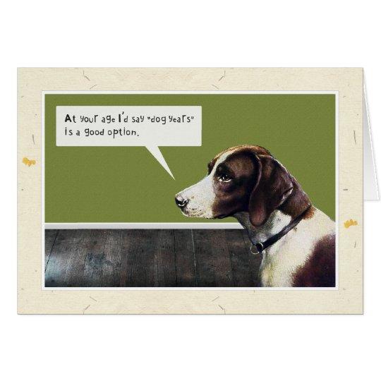 Happy Birthday Dog (Dog Years Option) Card