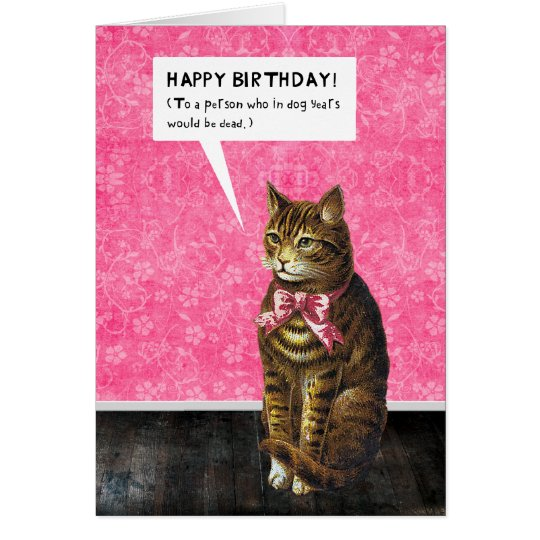 HAPPY BIRTHDAY - Dog Years Dead Card