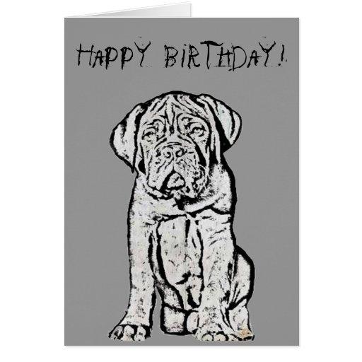 Happy Birthday Dogue De Bordeaux Greeting Card